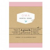 Oma, Vertel Eens.A Give And Get Back Book
